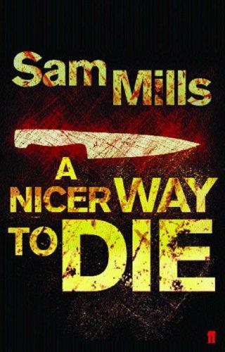 9780571230792: A Nicer Way to Die