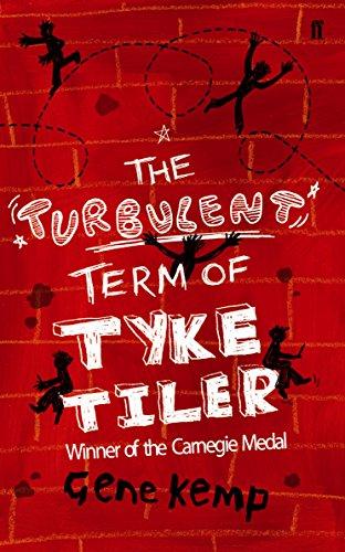 9780571230945: The Turbulent Term of Tyke Tiler