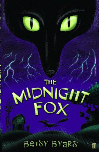 The Midnight Fox (Faber Childrens Classics): Betsy Byars
