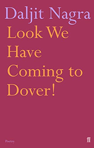 Look We Have Coming to Dover!-SIGNED FIRST PRINTING: Nagra, Daljit