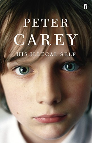 His Illegal Self-SIGNED FIRST PRINTING: Carey, Peter