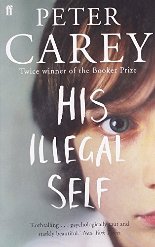 9780571231522: His Illegal Self