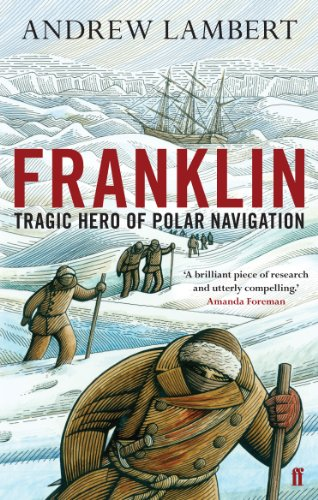 9780571231614: Franklin: Tragic Hero of Polar Navigation