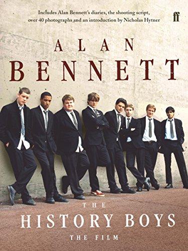 The History Boys. Film Tie-In: Bennett, Alan and Hytner, Nicholas