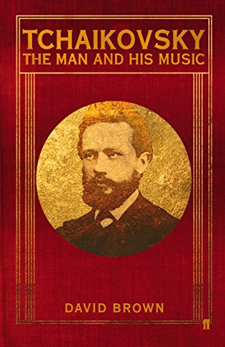 9780571231942: Tchaikovsky: The Man and his Music