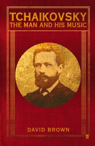9780571231959: Tchaikovsky: The Man and his Music