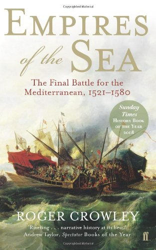 9780571232314: Empires of the Sea: The Final Battle for the Mediterranean, 1521-1580