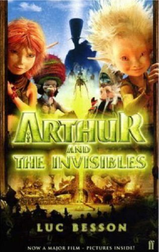 9780571232468: Arthur and the Invisibles. Film Tie-In