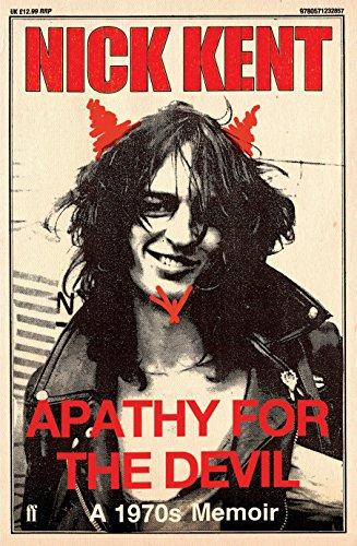 9780571232857: Apathy for the Devil: A Seventies Memoir