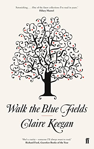 9780571233076: Walk the Blue Fields