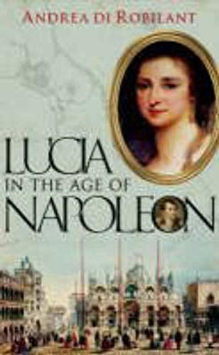 9780571233182: Lucia in the Age of Napoleon