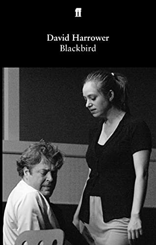 9780571233199: Blackbird (Faber and Faber Plays)