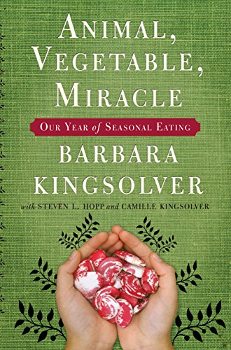9780571233557: Animal, Vegetable, Miracle: Our Year of Seasonal Eating
