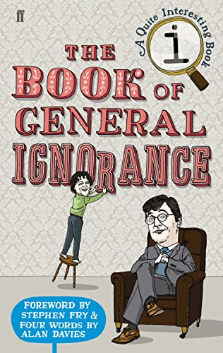 9780571233687: The Book of General Ignorance (A Quite Interesting Book)