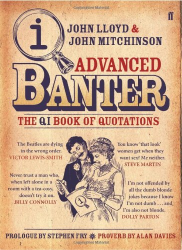 9780571233724: Qi Advanced Banter: The Qi Book of Quotations
