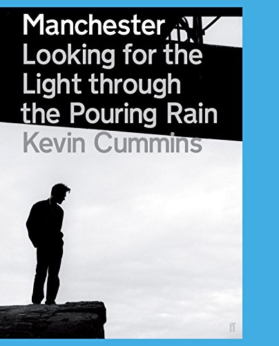 9780571233755: Manchester: Looking for the Light Through the Pouring Rain