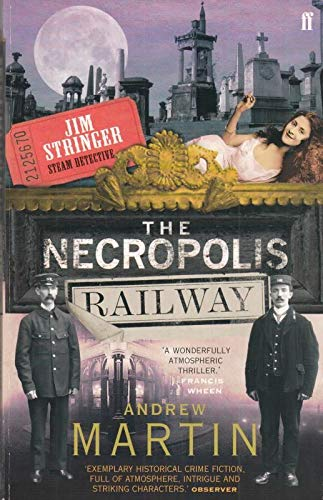 9780571233939: The Necropolis Railway: A Historical Novel