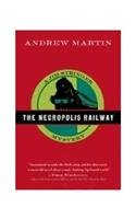 9780571233939: The Necropolis Railway - A Novel of Murder, Mystery and Steam (Jim Stringer)