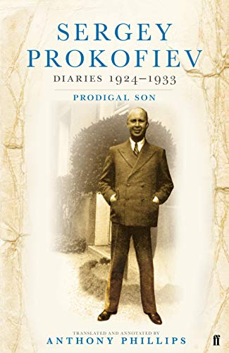 9780571234059: Sergey Prokofiev Diaries 1924-1933: Prodigal Son