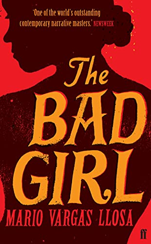 The Bad Girl: Mario;Grossman Vargas Llosa