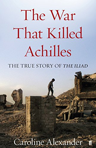 9780571234295: The War That Killed Achilles