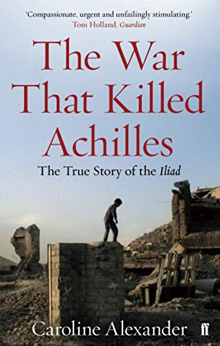 9780571234301: The War That Killed Achilles