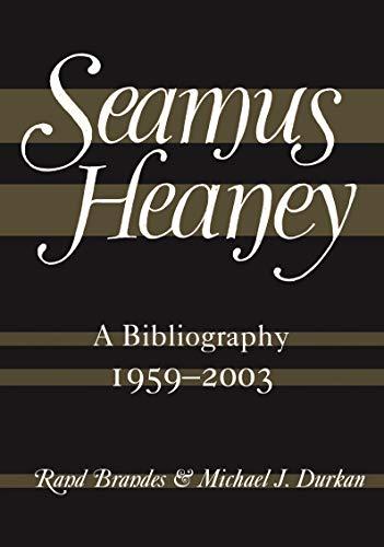 SEAMUS HEANEY BIBLIOGRAPHY: Rand Brandes