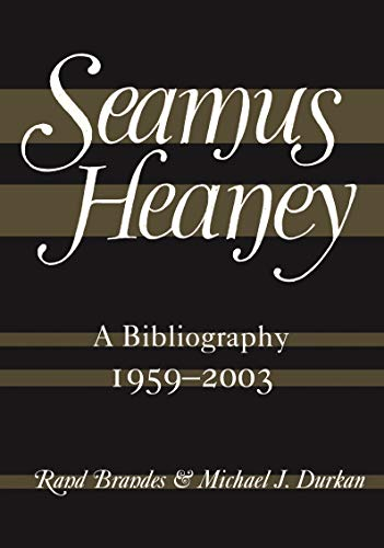 Seamus Heaney, A Bibliography 1959-2003