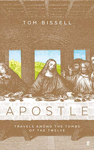 9780571234745: Apostle: Travels Among the Tombs of the Twelve