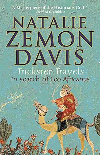9780571234790: Trickster Travels: A Sixteenth-Century Muslim Between Worlds