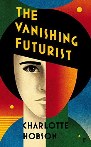 9780571234868: The Vanishing Futurist