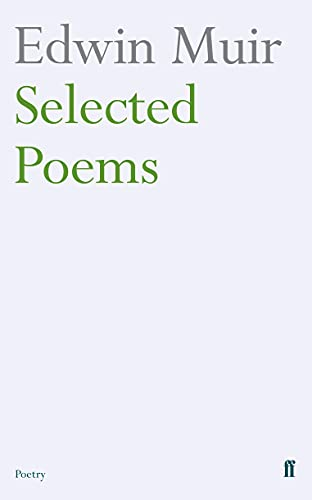 9780571235476: Edwin Muir Selected Poems
