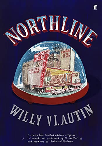 Northline (a first printing with cd): Vlautin, Willy