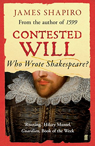 9780571235773: Contested Will: Who Wrote Shakespeare ?