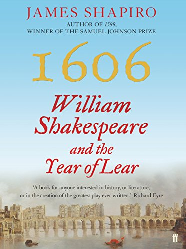 9780571235780: 1606: William Shakespeare and the Year of Lear