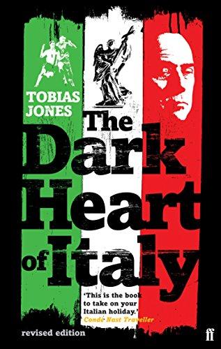 9780571235933: The Dark Heart of Italy