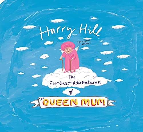 The Further Adventures of The Queen Mum