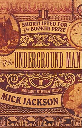 9780571236299: The Underground Man