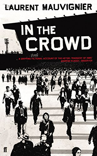 9780571236367: In the Crowd