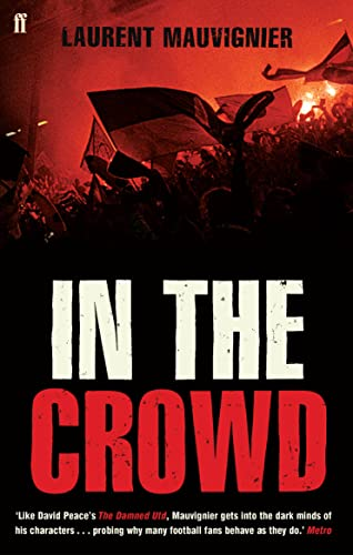 9780571236374: In the Crowd
