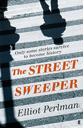 Street Sweeper: Perlman Elliot - SIGNED FIRST EDITION