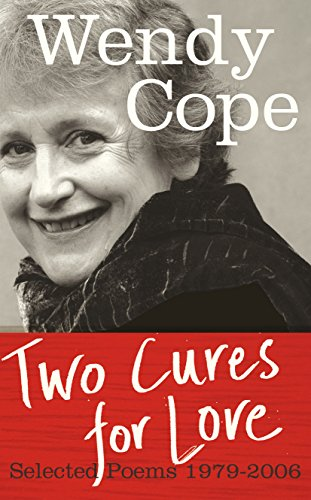 9780571237395: Two Cures for Love: Selected Poems 1979-2006
