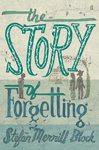 9780571237470: Story of Forgetting