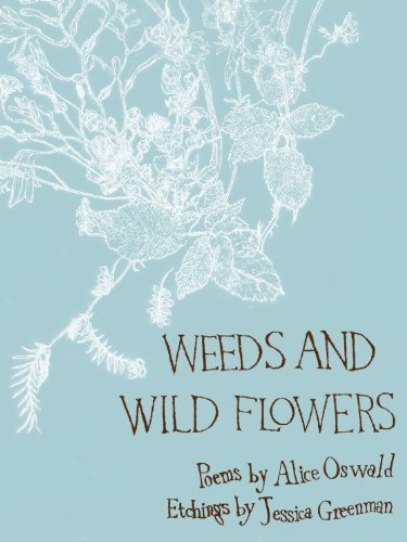 9780571237494: Weeds and Wild Flowers