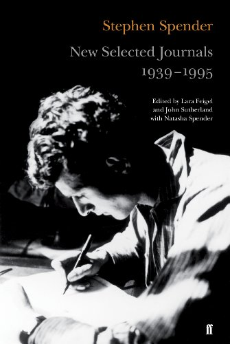 New Selected Journals, 1939-1995 (0571237576) by Stephen Spender