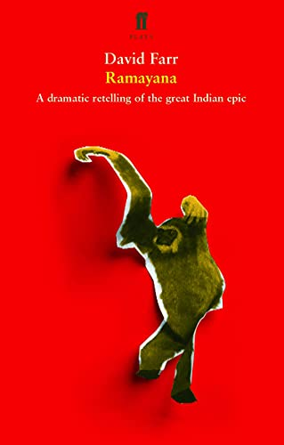 Ramayana: A Dramatic Retelling of the Great: Farr, David