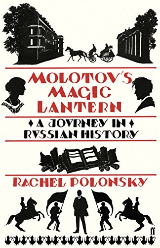 9780571237807: Molotov's Magic Lantern: A Journey in Russian History