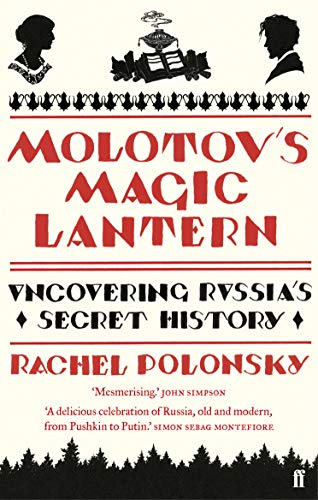 9780571237814: Molotov's Magic Lantern: A Journey in Russian History