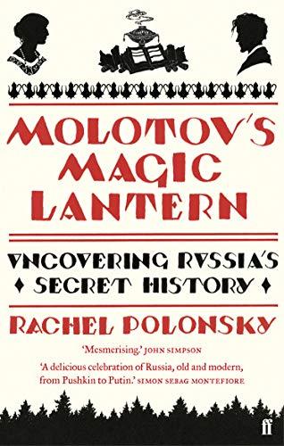 9780571237814: Molotov's Magic Lantern: Travels in Russian History