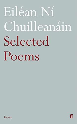 9780571238248: Selected Poems Eil�an N� Chuillean�in